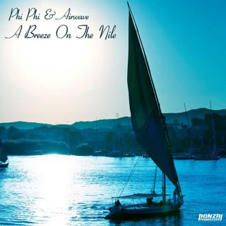 """phi phi & airwave """"breeze on the nile"""""""