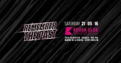Remember The Past @ krush club 21 05 16_o