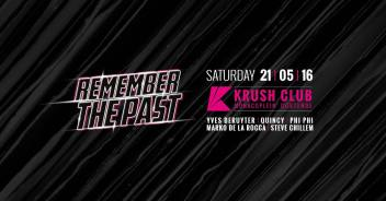 Remember The Past @ krush club 21 05 16_o