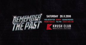 Remember The Past @ Krush Club 26 11 2016