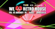 We love retro house 18 01 19 @ Fuse