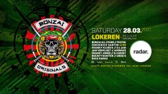 Bonzai Originals @ Radar 28/03/2020