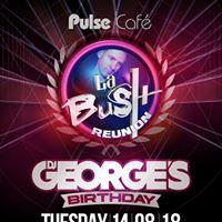 La Bush Reunion 14 08 18
