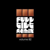 Full Tilt Remix Vol. 82