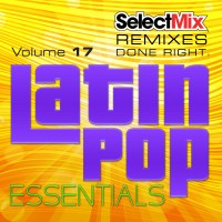 Select Mix Latin Pop Essentials Vol. 17