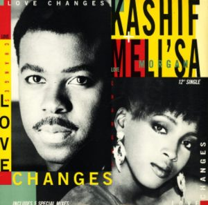 """The Kashif and Meli'sa Morgan remake of """"Love Changes"""" was a big #2 R&B hit in 1987/88."""