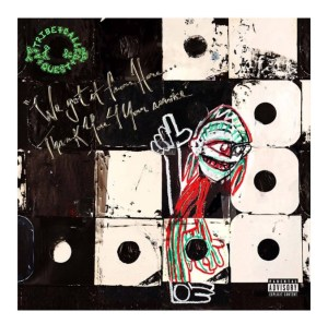 A Tribe Called Quest has the new #1 album in America.