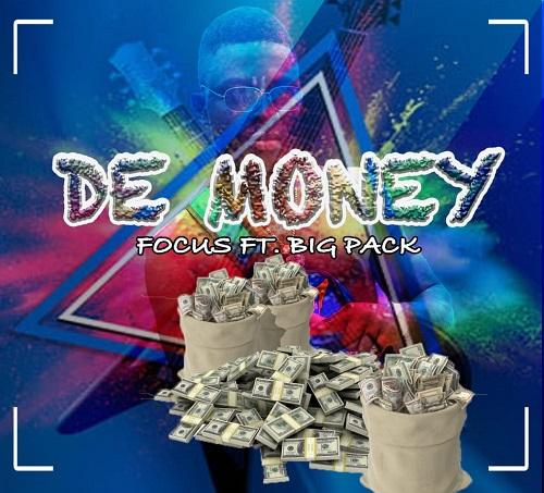 Focus Ft Big Pack - Dee Money