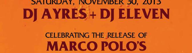 Marco Polo – PA2: The Director's Cut OFFICIAL RELEASE PARTY NYC EDITION