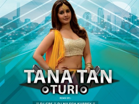 Cg Mp3 Gana: Tana Tan Turi (Drop+Tapori Mix) Cg Song Download