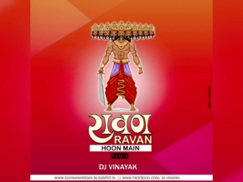 Ravan Ravan Hoon Main Remix Dj Vinayak (Tik Tok Viral Song) MP3 Download