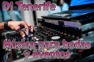 Dj en Tenerife para bodas y eventos