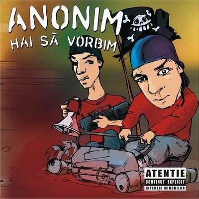Anonim – Hai Sa Vorbim ( Roton / 20 Cm Records- 2005 )