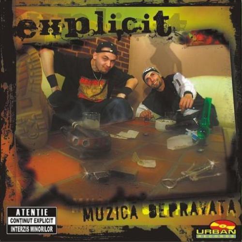 Explicit – Muzica Depravata  (Roton / Urban Records – 2004)