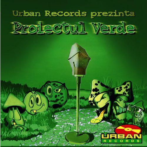 Various – Proiectul Verde (Roton / Urban Records – 2004)