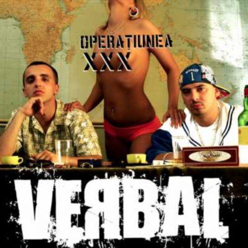 Verbal – Operatiunea XXX (Roton / Scandalos – 2005)