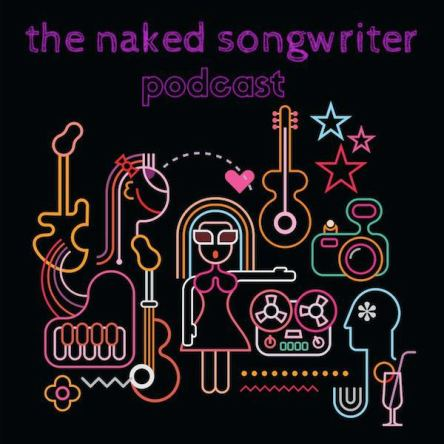 The Naked Songwriter podcast - inspiration for creators DK Brainard