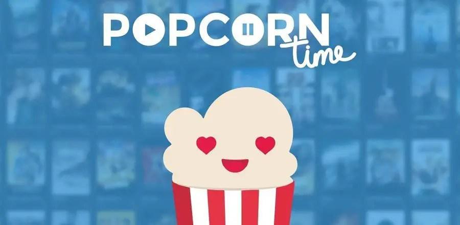 بوبكورن تايم Popcorn Time