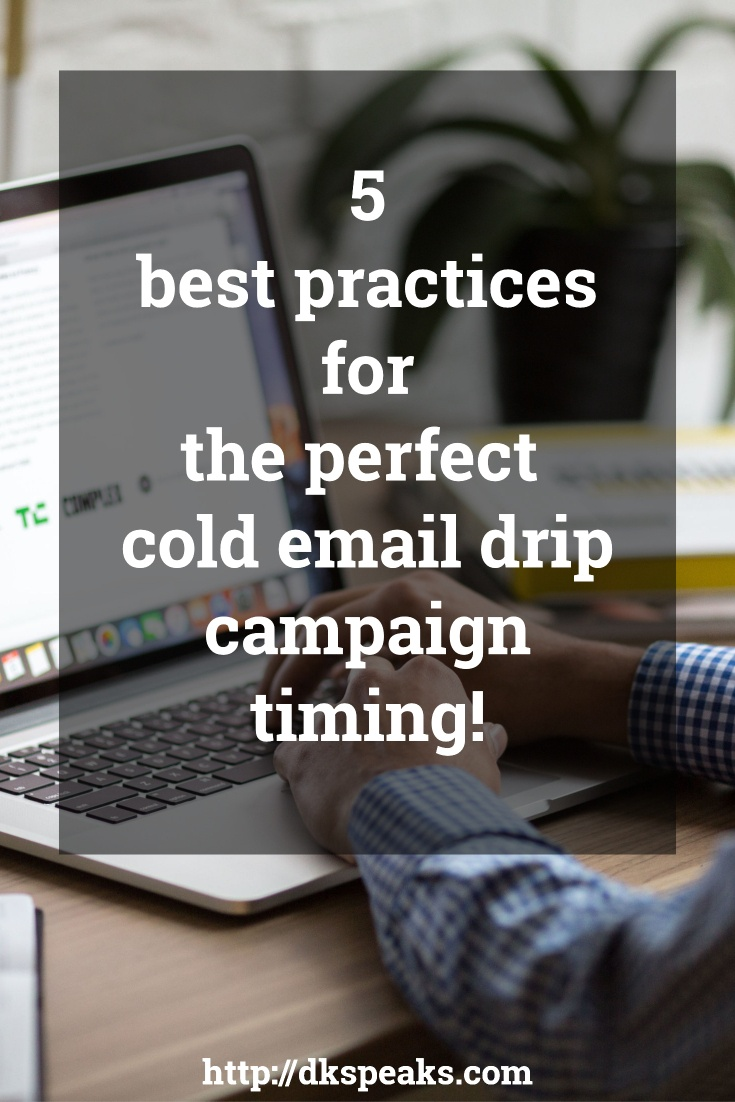 cold email drip campaign timing