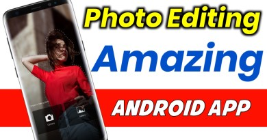 Amazing Photo Editing Android App 2019