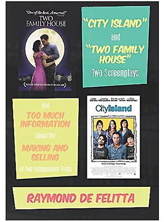 Two Screenplays-Raymond De Felitta
