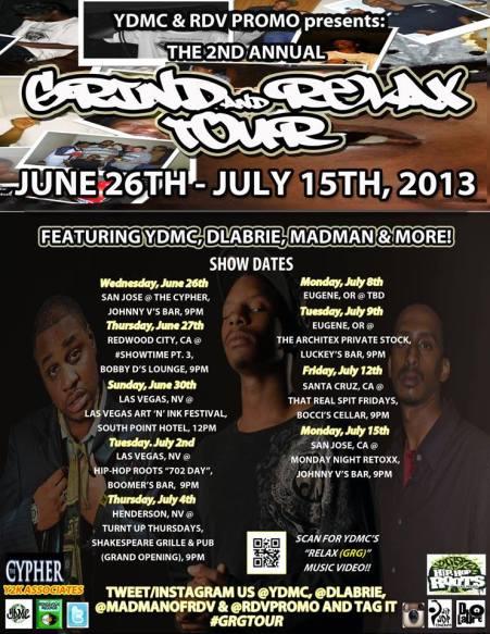 RDV promo presents: 2013 GRIND AND RELAX TOUR 6/26- 7/15 - Feat. YDMC, DLabrie, Madman, RDV crew ... Hashtag us #GRGTour