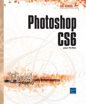 Photoshop CS6 pour PC/Mac