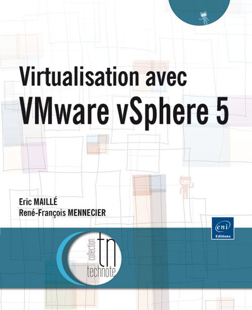 Virtualisation avec VMware vSphere 5