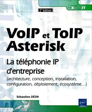 VoIP et ToIP – Asterisk