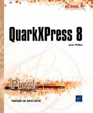 QuarkXPress 8 pour PC/Mac