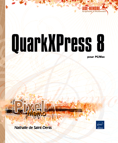 QuarkXPress 8 pour PC/Mac
