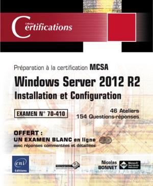 Préparation De La Configuration De Windows : préparation, configuration, windows, Windows, Server, R2-Installation, Configuration, Préparation, Certification, Examen, 70-410, PRESSE