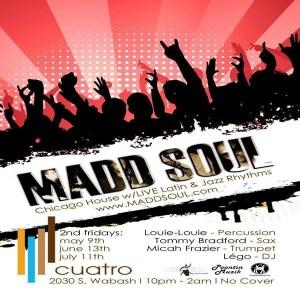 madd soul @ cuatro