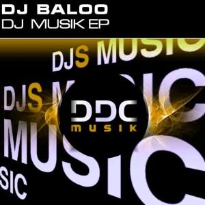 Dj Baloo 'Dj Musik Ep' Pankour/ Afro Tech