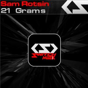 Sam Rotsin '21 Grams' (Original Mix )
