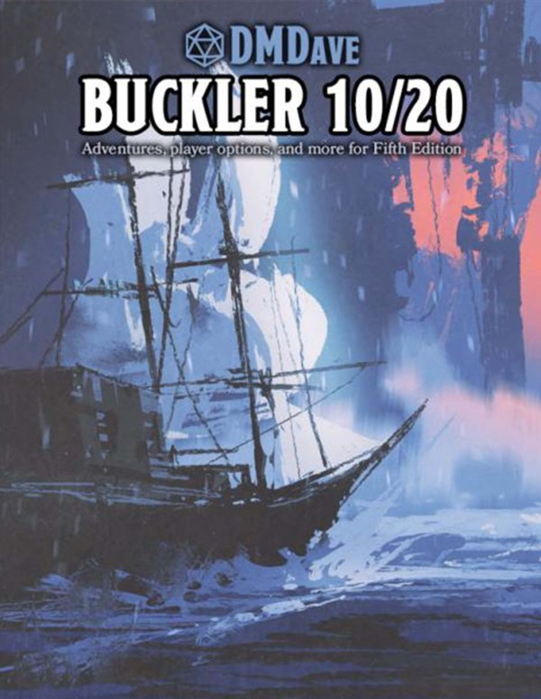 Buckler October 2020 - featuring the collected works of the DMDave Patreon for the month of October, 2020. Formatted for PDF download at dmdave.com