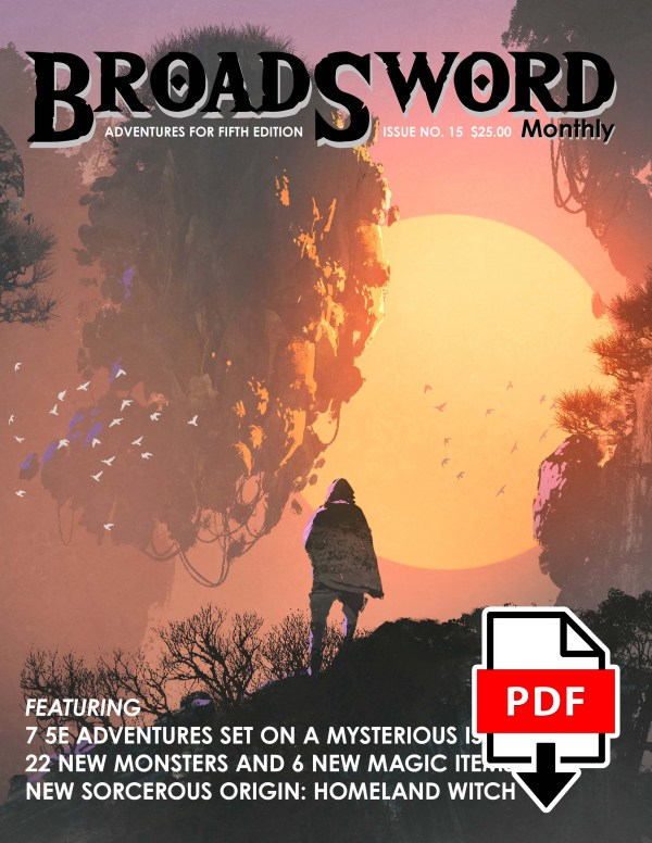 BroadSword Issue 15 (PDF) - available for instant download at dmdave.com/shop
