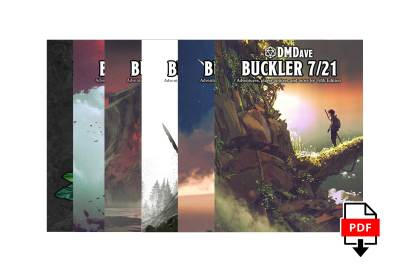 Buckler 6 Issue Digital Subscription at DMDave.com. Featuring 3 digitally formatted PDFs of original 5e content, monsters, maps and more by DMDave