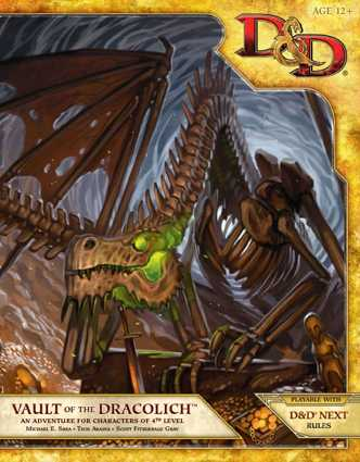 Vault of the Dracolich (2013): Greatest D&D Adventures Since 1985