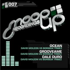 David Moleon & Boriqua Tribez - Grooveame / Moopup Digital 007
