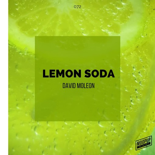 David Moleon - Lemon Soda / Moopup Digital 072