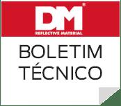 Boletim técnico das faixas refletivas DM