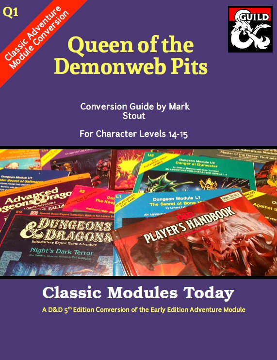 Queen Of The Demonweb Pits : queen, demonweb, Classic, Modules, Today:, Queen, Demonweb, Dungeon, Masters, Guild