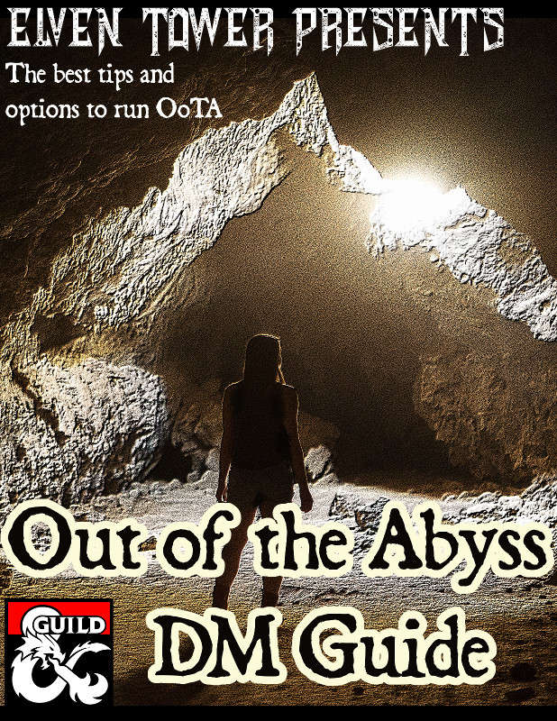 Out Of The Abyss Guide : abyss, guide, Abyss, Guide, Dungeon, Masters, Guild