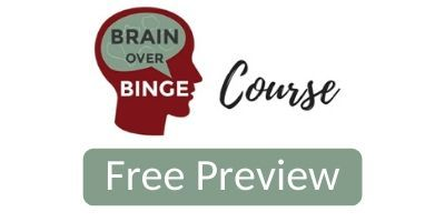 Brain over Binge Free Preview
