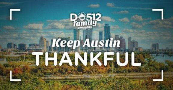 keepaustinthankful
