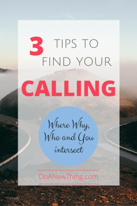 Your calling is where your Why, Who and You intersect. Free printable to find your purpose!