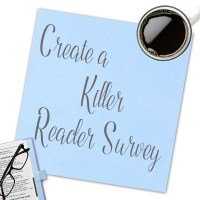 How to Create a Reader Survey & Know Your Readers