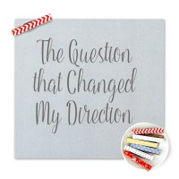 The Question That Changed My Direction