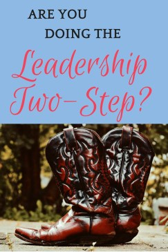 Someone two steps in front of you. Someone two steps behind. Is the Leadership Two-Step part of your ministry support system?